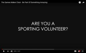 Video - Are You are Sporting Volunteer? Join The Choir for Sport, The Games Maker Choir